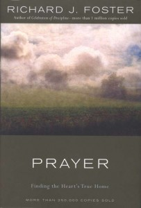Prayer - Richard Foster